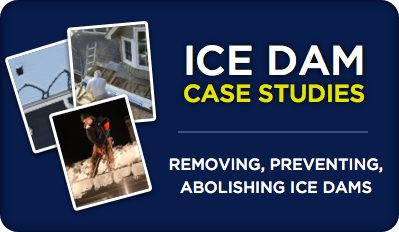 Ice Dam Case Studies: Ice Dam Removal & Ice Dam Prevention