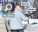 Don't Remove Ice Dams this Way